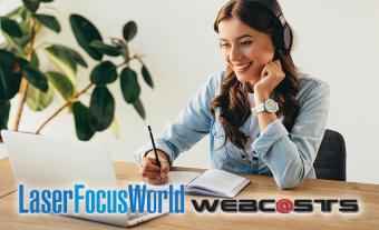 Sponsored Webinar Presented by Laser Focus World