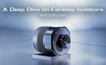 A Deep Dive on Faraday Isolators Webinar